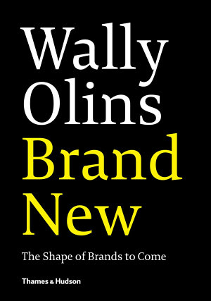 Wally Olins  Brand New