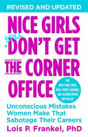 Nice Girls Don t Get the Corner Office