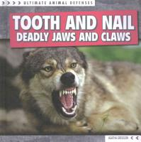 Tooth and Nail  Deadly Jaws and Claws PDF