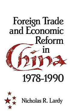 Foreign Trade and Economic Reform in China PDF