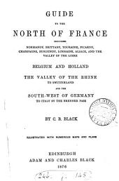 Guide to the north of France [&c.].