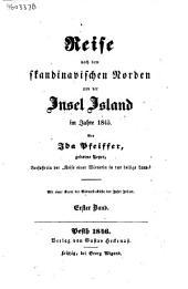 Reise nach dem skandinavischen Norden und der Insel Island im Jahre 1845: Bände 1-2