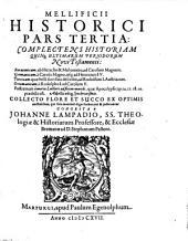 Mellificium historicum integrum: collecto flore et succo ex optimis et praestantissimis autoribus: Herodoto, Thucydide, Xenophonte ...