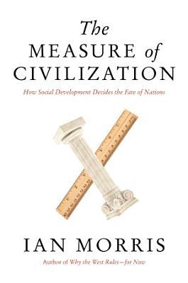 The Measure of Civilization PDF