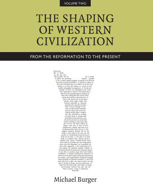 The Shaping of Western Civilization  Volume II PDF
