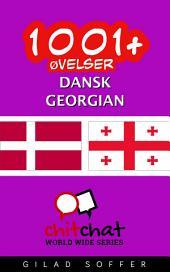 1001+ Øvelser dansk - Georgian