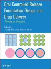 Oral Controlled Release Formulation Design and Drug Delivery: Theory to Practice