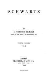 Schwartz: Volume 2