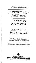 Henry VI, Part One; Henry VI, Part Two; Henry VI, Part Three