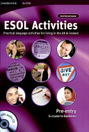 ESOL Activities: Practical Language Activities for Living in the Uk and Ireland