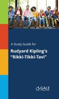 A Study Guide for Rudyard Kipling s  Rikki Tikki Tavi  PDF