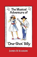 The Musical Adventure of 'One-Shot' Billy