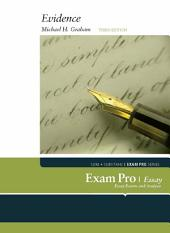 Exam Pro on Evidence, Essay Questions, 3d: Edition 3