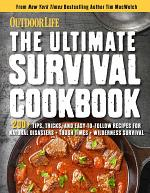 The Ultimate Survival Cookbook: 200+ Easy Meal-Prep Strategies for Making