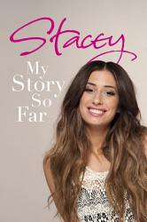 Stacey My Story So Far Book PDF