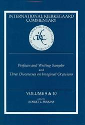 Prefaces and Writing Sampler: And, Three Discourses on Imagined Occasions