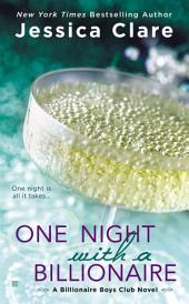 One Night With a Billionaire: A Billionaire Boys Club Novel