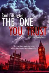 The One You Trust: Emma Holden suspense mystery trilogy, book 3