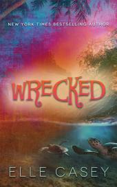 Wrecked: Volume 1