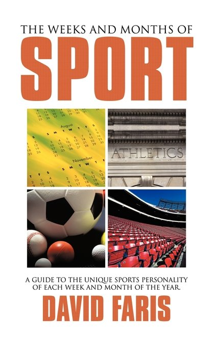 The Weeks and Months of Sport