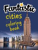 Fantastic Cities Coloring Book Book PDF