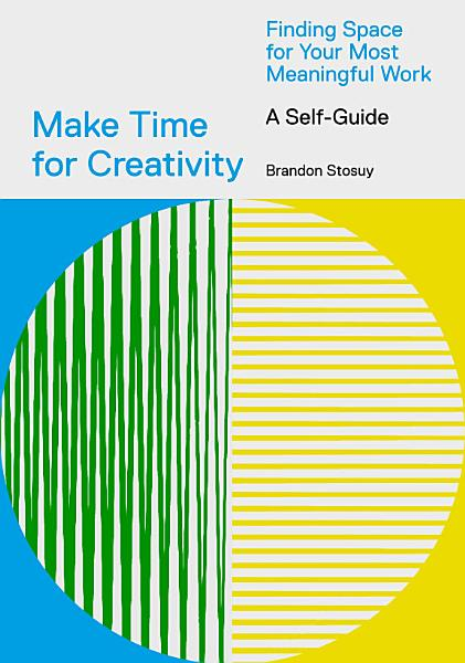 Download Make Time for Creativity Book