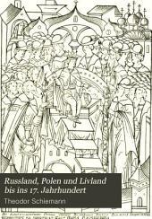 Russland, Polen und Livland bis ins 17. jahrhundert: Band 2