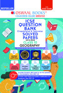 Oswaal ICSE Question Bank Class 10 Geography Book Chapterwise & Topicwise (Reduced Syllabus) (For 2022 Exam)