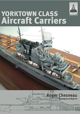 Yorktown Class Aircraft Carriers PDF