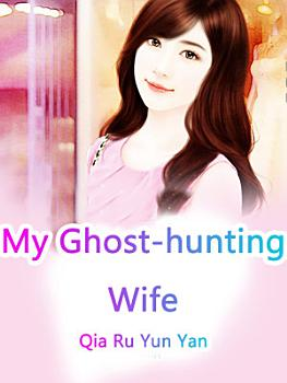 My Ghost hunting Wife PDF