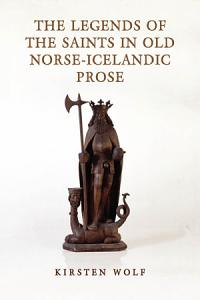 The Legends of the Saints in Old Norse Icelandic Prose Book