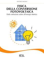 Fisica della conversione fotovoltaica