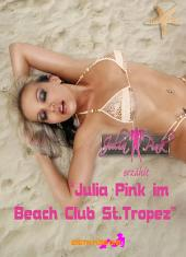 Julia Pink im Beach Club St.Tropez