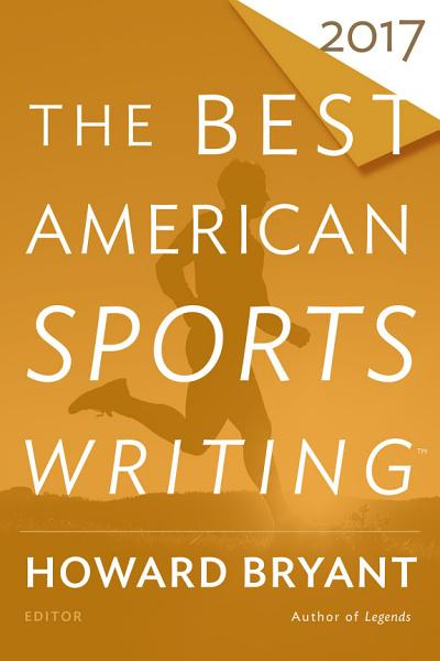 Download The Best American Sports Writing 2017 Book