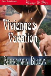 Vivienne's Vacation