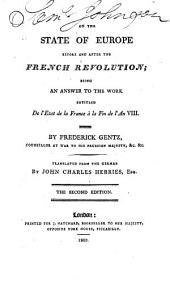 On the state of Europe before and after the French revolution; an answer to L'État de la France à la fin de l'an viii [by A.M. Blanc de La Nautte] tr. by J.C. Herries