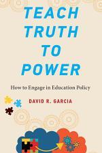 Teach Truth to Power
