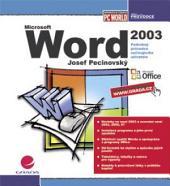 Word 2003: podrobný průvodce začínajícího uživatele