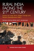 Rural India Facing the 21st Century PDF