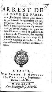Arrest de la Cour de Parlement, par lequel ladite Cour ordonne que l'arrest du quatrième de Janvier dernier sera executé (25 jour de Janvier 1627).