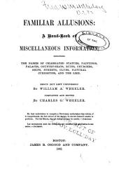 Familiar Allusions: a Hand-book of Miscellaneous Information