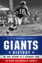 The Most Memorable Games in Giants History: The Oral History of a Legendary Team