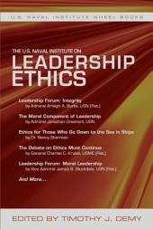 The U.S. Naval Institute on Leadership Ethics