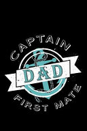 Captain Dad First Mate  Blank Lined Journal to Write in   Ruled Writing Notebook PDF