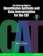 The Pearson Guide to Quantitative Aptitude and Data Interpretation for the CAT: