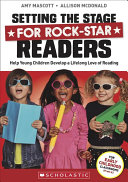 Setting the Stage for Rock star Readers