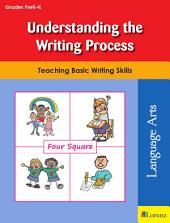 Understanding the Writing Process: Teaching Basic Writing Skills