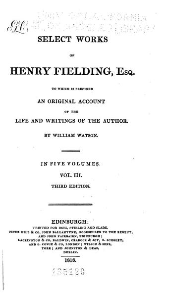 Download Select Works of Henry Fielding Esq Book