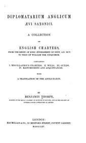 Diplomatarium Anglicum Aevi Saxonici: Volume 1
