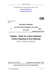 GB/T 5711-1997: Translated English of Chinese Standard. You may also buy from www.ChineseStandard.net (GBT 5711-1997, GB/T5711-1997, GBT5711-1997): Textiles - Tests for colour fastness - Colour fastness to dry cleaning.